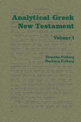Analytical Greek New Testament (V. 1 And...