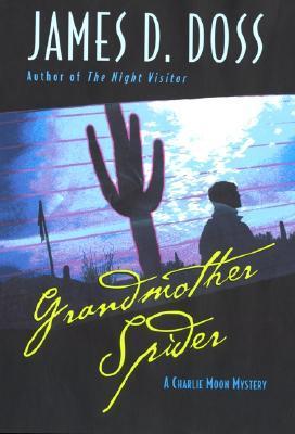 Grandmother Spider by James D. Doss