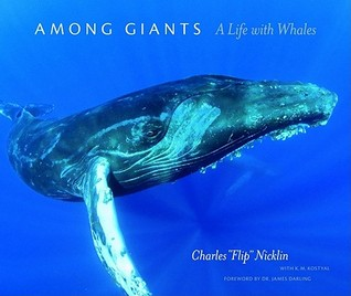 "Among Giants by Charles ""Flip"" Nicklin"