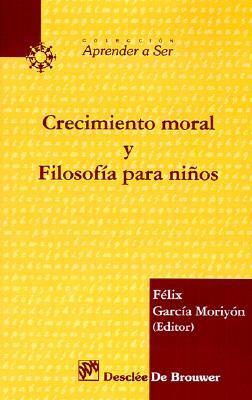 Crecimiento Moral Y Filosofia Para Ninos