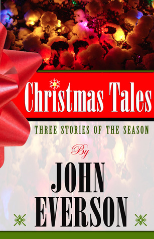 Christmas Tales by John Everson