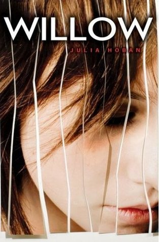 Ebook Willow by Julia Hoban TXT!