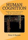 Human Cognition: Higher Brain Function & the Science of Human Consciousness