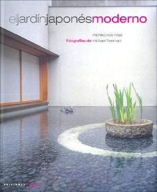 El Jardin Japonés Moderno [The Modern Japanese Garden]