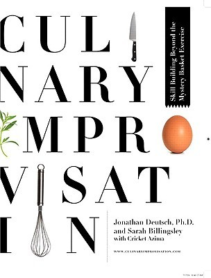 Culinary improvisation: skill building beyond the mystery basket exercise par Jonathan Deutsch