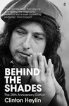 Behind the Shades by Clinton Heylin