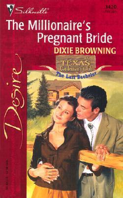 The Millionaires Pregnant Bride (Texas C...