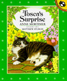 Tosca's Surprise