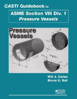 Casti Guidebook to ASME Section VIII Division 1 - Pressure