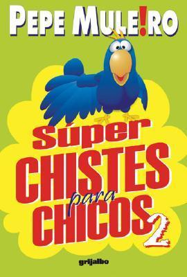 Superchistes Para Chicos 2