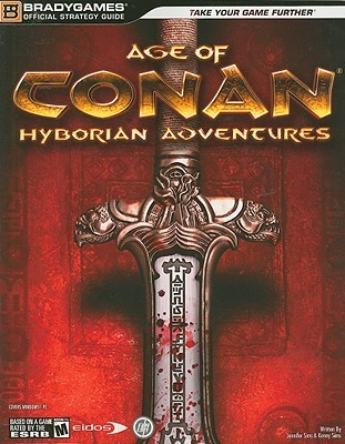Age of Conan: Hyborian Adventures Official Strategy Guide