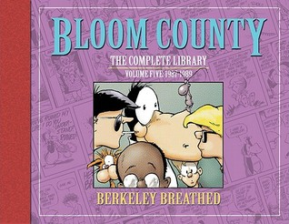 The Bloom County Library, Vol. 5 by Berkeley Breathed