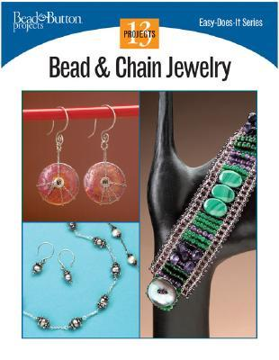 Bead & Chain Jewelry: 13 Projects