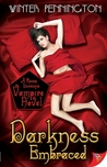 Darkness Embraced (Rosso Lussuria Vampire, #1)