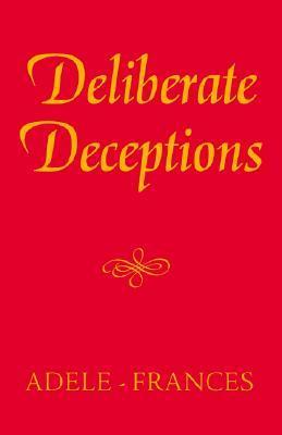 deliberate-deceptions