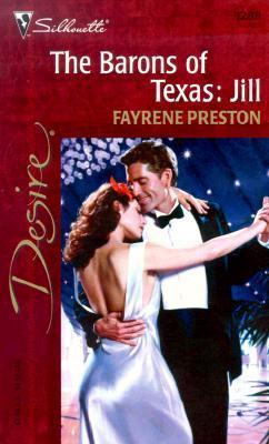 The Barons Of Texas: Jill(The Barons of Texas 2)