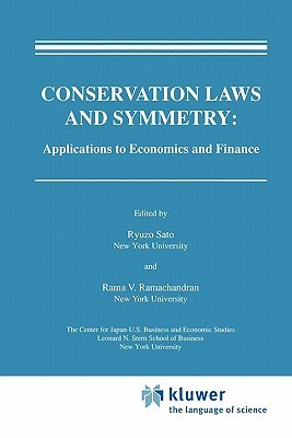 Conservation Laws and Symmetry: Applications to Economics and Finance