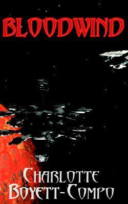 BloodWind by Charlotte Boyett-Compo