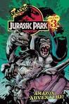 Classic Jurassic Park Volume 3: Amazon Adventure
