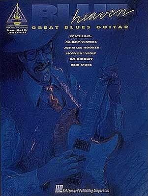 Blue Heaven: Great Blues Guitar with Notes and Tablature