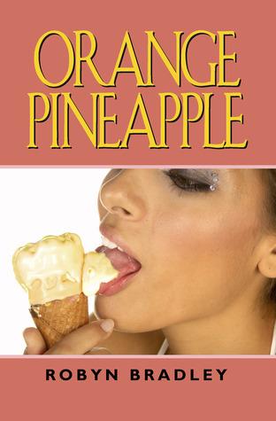 Orange Pineapple - A Short Story
