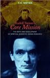 Rudolf Steiner's Core Mission: The Birth and Development of Spiritual-Scientific Karma Research