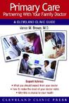 Primary Care: A Cleveland Clinic Guide for Partnering with Your Family Doctor