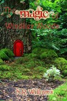The Magic of Windlier Woods by N.R. Williams