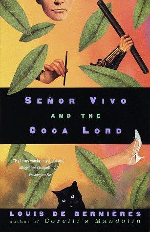 Señor Vivo and the Coca Lord by Louis de Bernières
