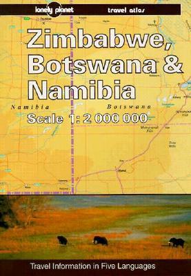 Zimbabwe, Botswana and Namibia: Travel Atlas