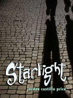 Starlight by Jordan Castillo Price