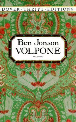 ben jonsons volpone a new form of The english playwright and poet ben jonson (1572-1637) is best known for his satiric comedies an immensely learned man with an irascible and domineering personality, he was, next to shakespeare, the greatest dramatic genius of the english renaissance ben jonson was probably born in or near london.