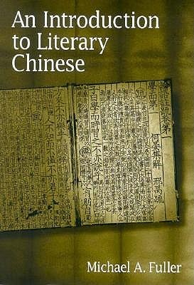 An Introduction to Literary Chinese: ,
