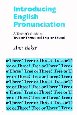Introducing English Pronunciation by Ann Baker