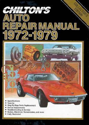 Chilton's Auto Repair Manual, 1972 1979