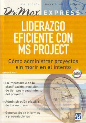 Liderazgo Eficiente Con MS Proyect Dr- Max Express