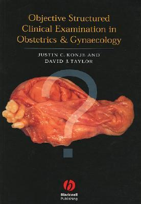 Objective Structured Clinical Examination In Obstetrics & Gynaecology