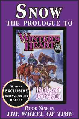 Snow: The Prologue to Winter's Heart (Wheel of Time, part of #9)