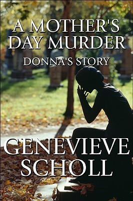 A Mother's Day Murder: Donna's Story