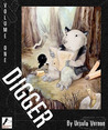 Digger, Volume One by Ursula Vernon