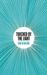 Touched by the Light by Linn B. Halton