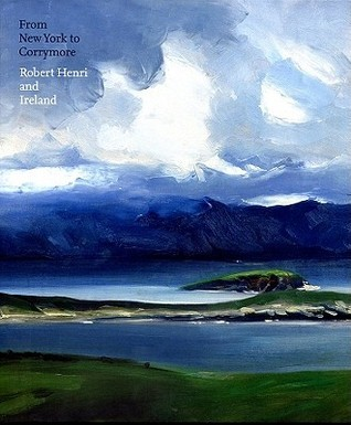 From New York to Corrymore: Robert Henri and Ireland