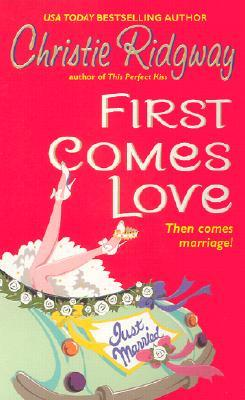 First Comes Love (Hot Water, California #1)