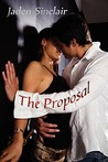 The Proposal by Jaden Sinclair