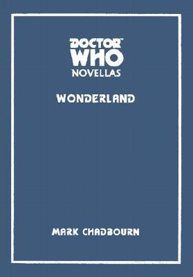 Doctor Who: Wonderland(Telos Doctor Who Novellas 7)