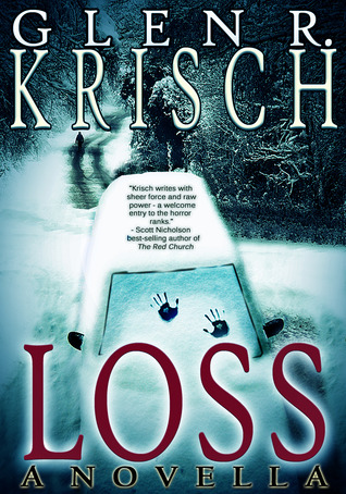 Loss by Glen R. Krisch