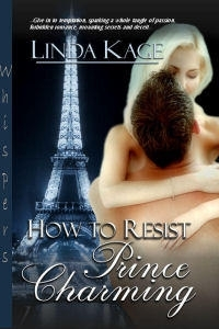 How to Resist Prince Charming by Linda Kage