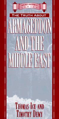 The Truth about Armageddon and the Middle East