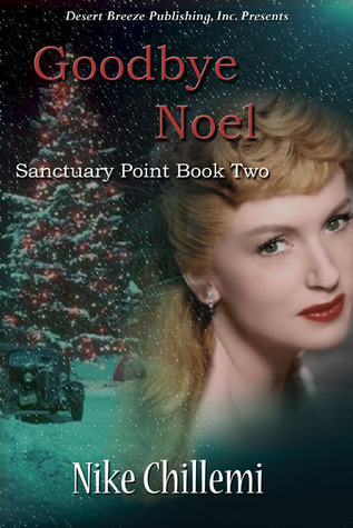 Goodbye Noel (Sanctuary Point #2)