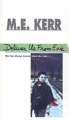 Deliver Us from Evie by M.E. Kerr